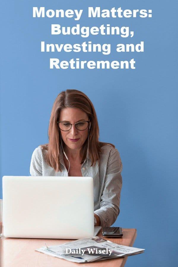 investing, budgeting, retirement